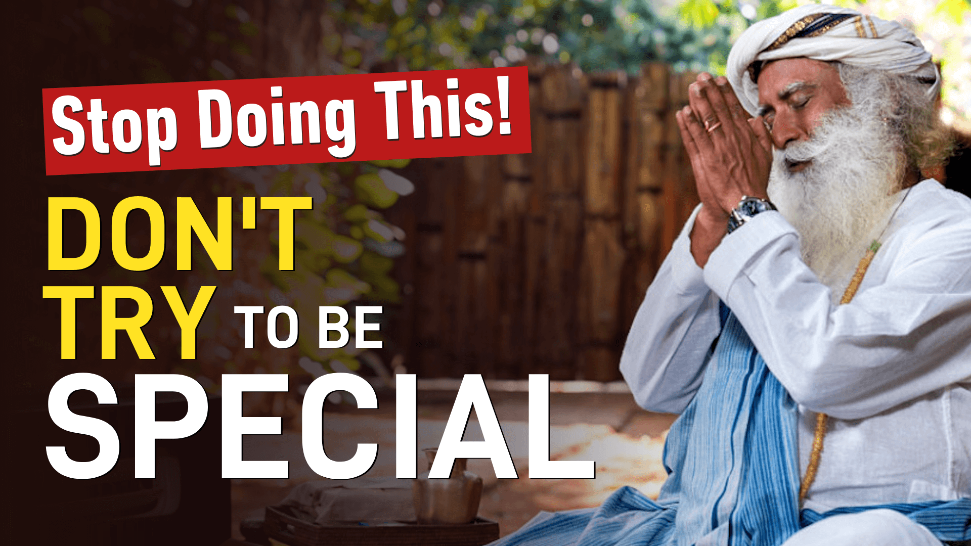 Don't Try to Be Special | Sadhguru